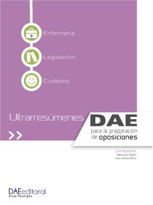 Ultrarresúmenes DAE para la preparación de oposiciones